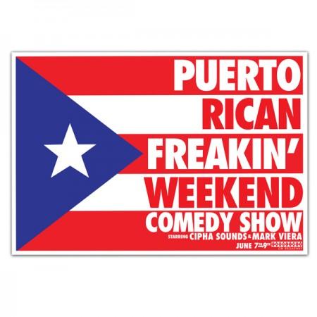 """""""Puerto Rican Freakin' Weekend"""" Signed Poster Bundle"""