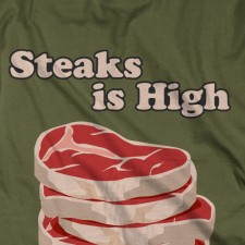 Steaks is High on Military Green